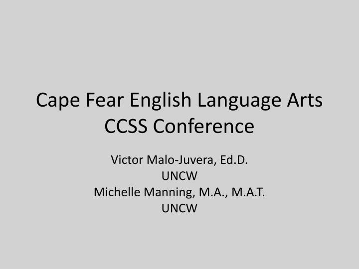 Cape fear english language arts ccss conference