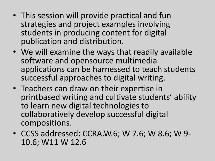 This session will provide practical and fun strategies and project