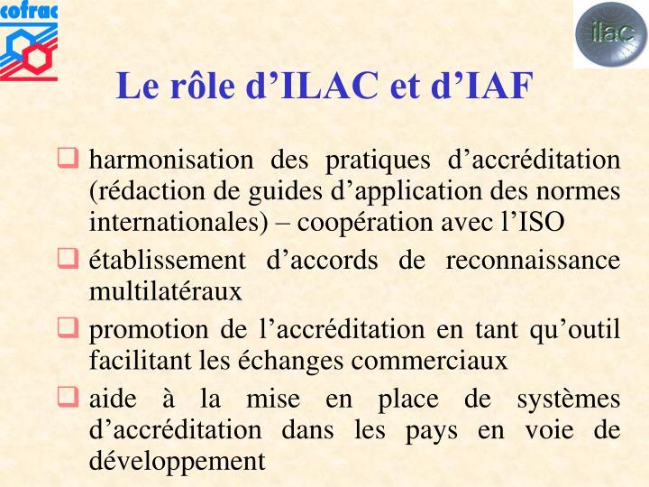 Le rôle d'ILAC et d'IAF