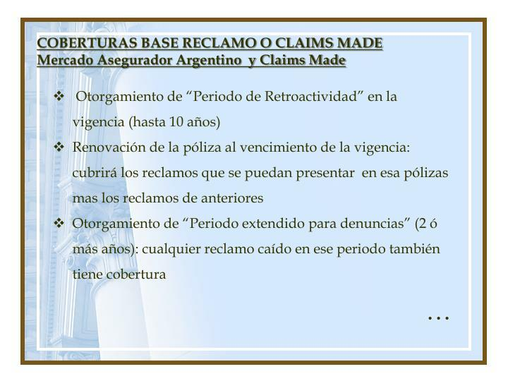 COBERTURAS BASE RECLAMO O CLAIMS MADE