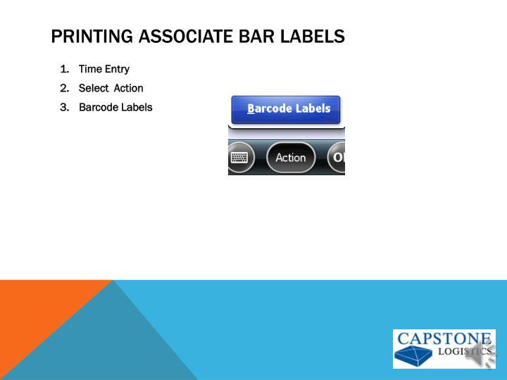 Printing associate bar labels