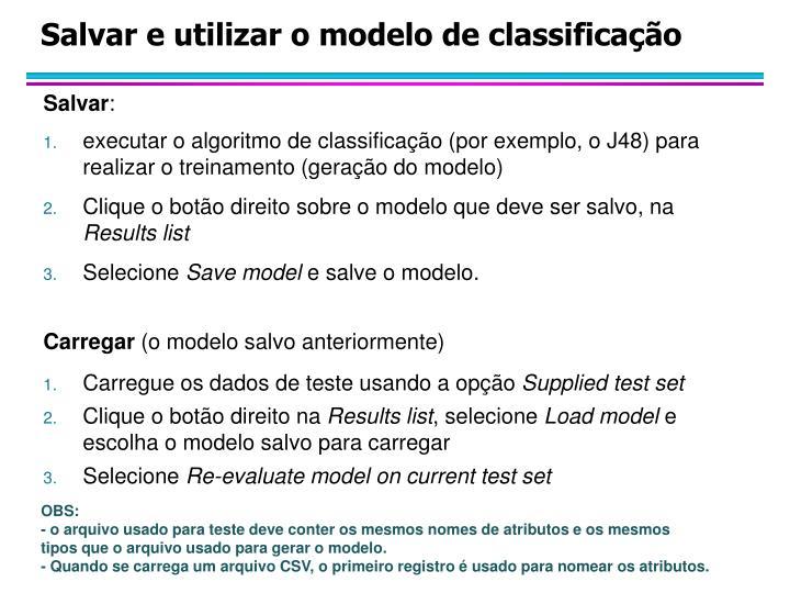 Salvar e utilizar o modelo de classificação