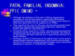 fatal familial insomnia ffi omim