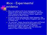 mice experimental evidence