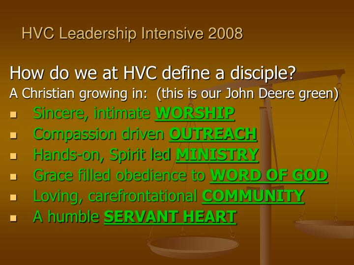 HVC Leadership Intensive 2008
