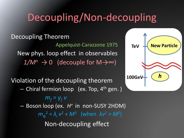 Decoupling/Non-decoupling