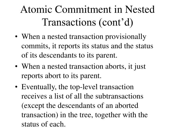 Atomic Commitment in Nested Transactions (cont'd)