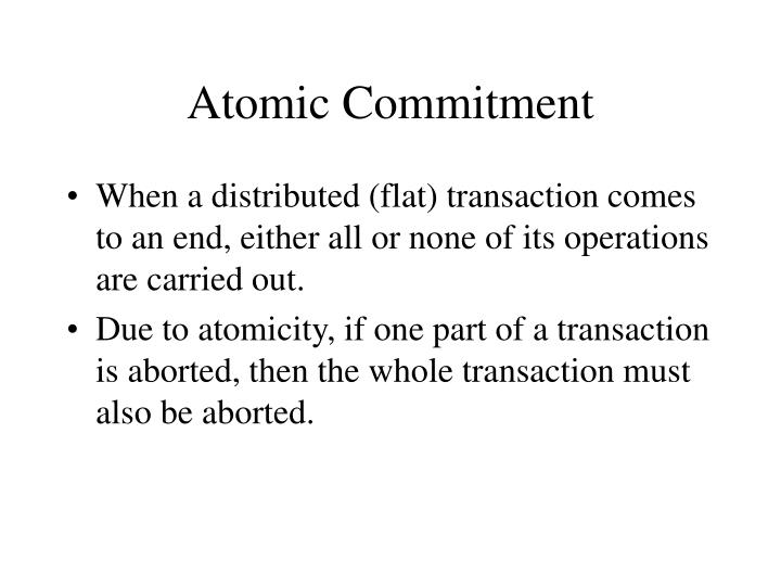 Atomic Commitment