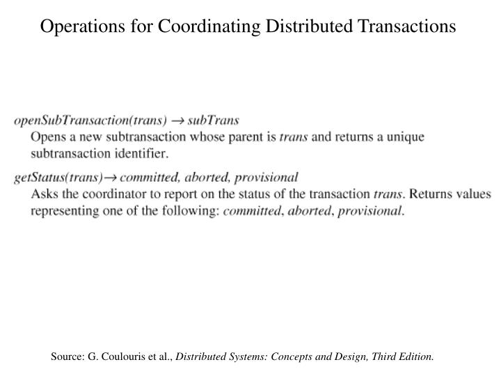 Operations for Coordinating Distributed Transactions