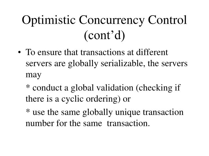 Optimistic Concurrency Control (cont'd)