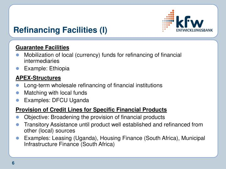 Refinancing Facilities (I)