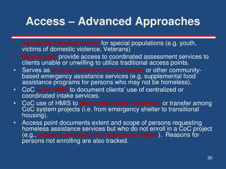 Access – Advanced Approaches