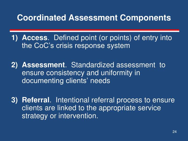 Coordinated Assessment Components