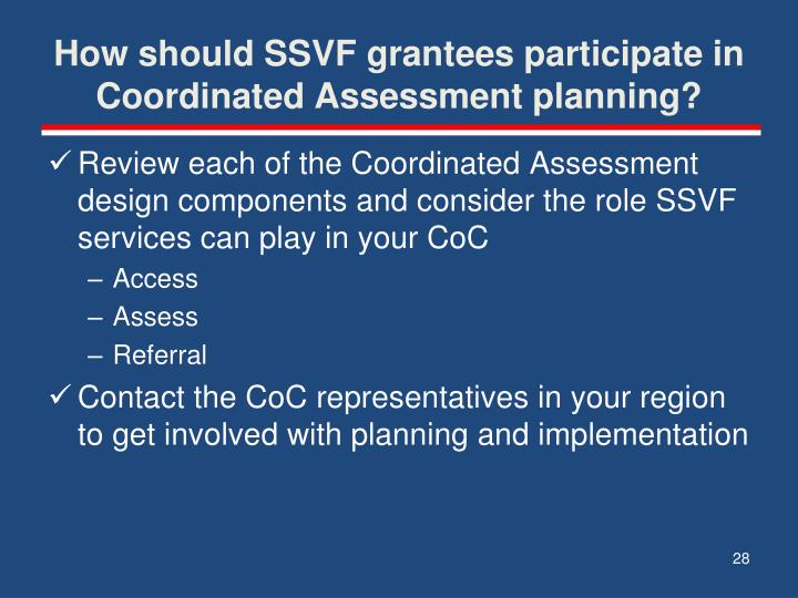 How should SSVF grantees participate in Coordinated Assessment planning?