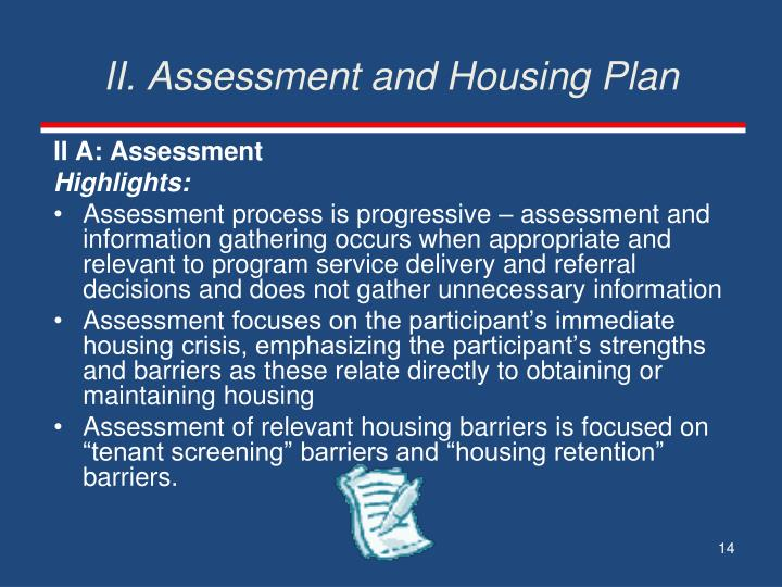 II. Assessment and Housing Plan