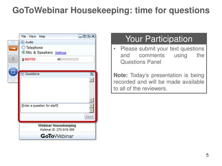 GoToWebinar Housekeeping: time for questions