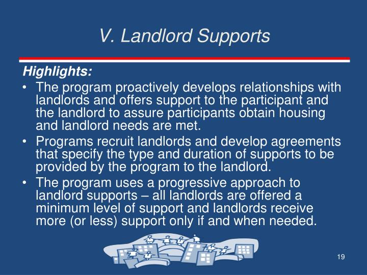 V. Landlord Supports
