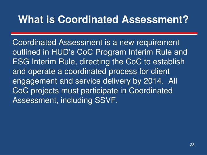 What is Coordinated Assessment?