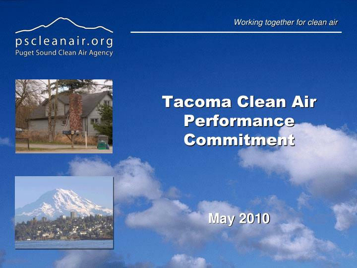 Tacoma clean air performance commitment