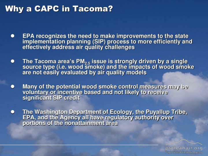 Why a capc in tacoma