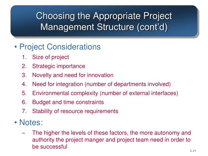 Choosing the Appropriate Project Management Structure (cont'd)