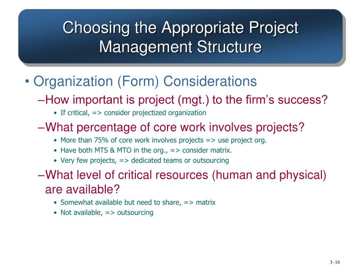 Choosing the Appropriate Project Management Structure