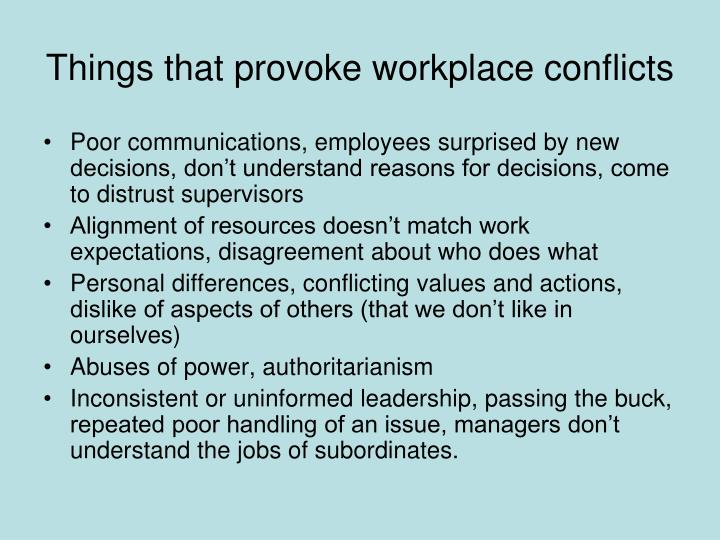 Things that provoke workplace conflicts