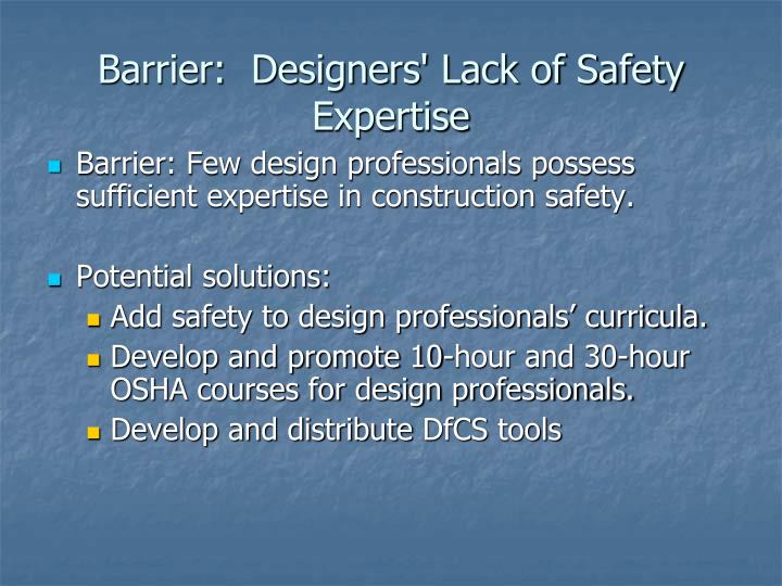 Barrier:  Designers' Lack of Safety Expertise