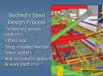 bechtel s steel design process