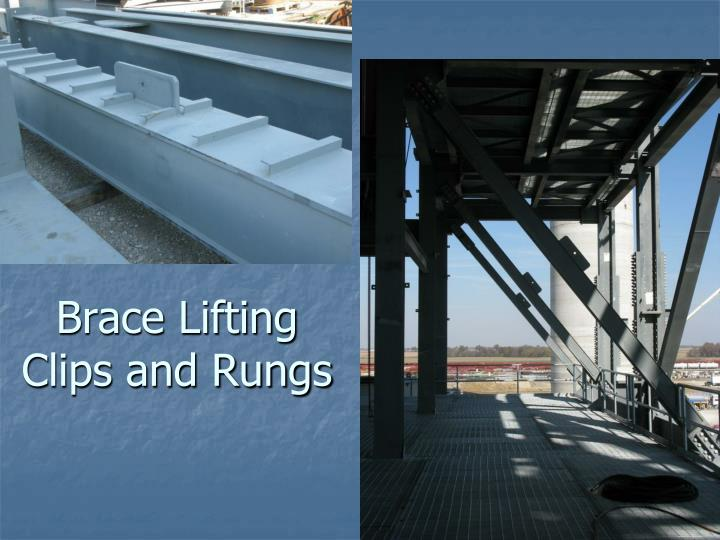 Brace Lifting Clips and Rungs