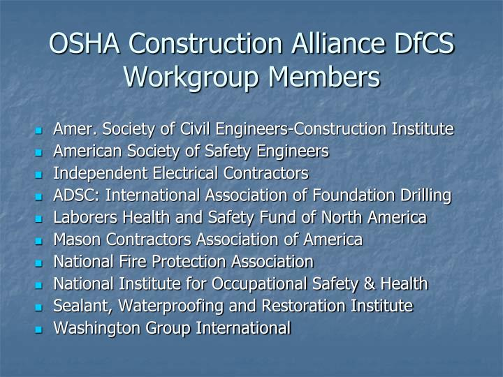 OSHA Construction Alliance DfCS Workgroup Members