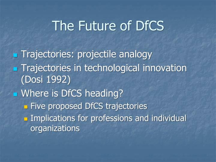 The Future of DfCS