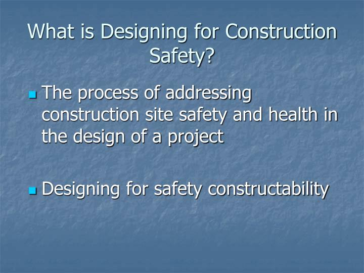What is Designing for Construction Safety?