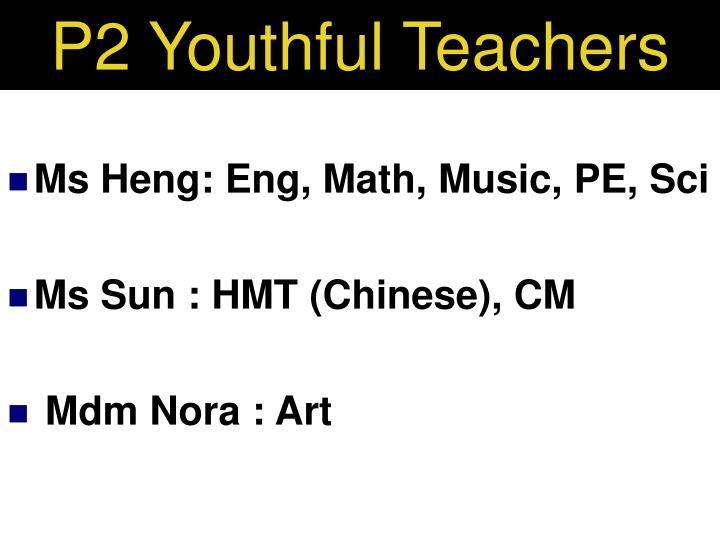 P2 Youthful Teachers