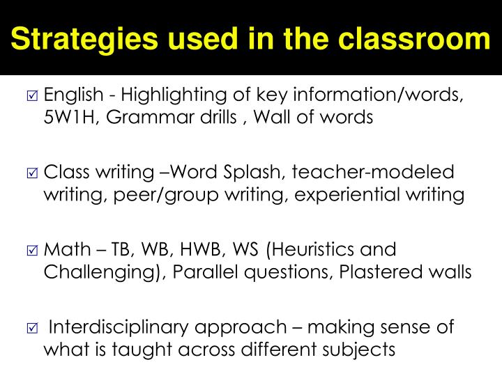 Strategies used in the classroom