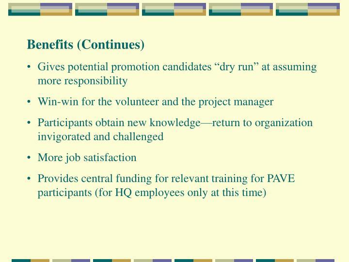 Benefits (Continues)