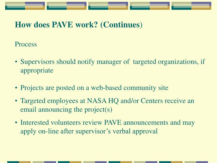How does PAVE work? (Continues