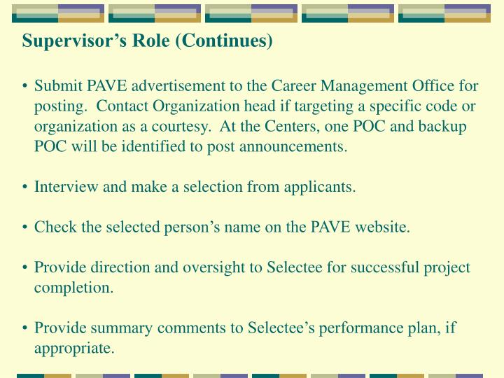 Supervisor's Role (Continues)