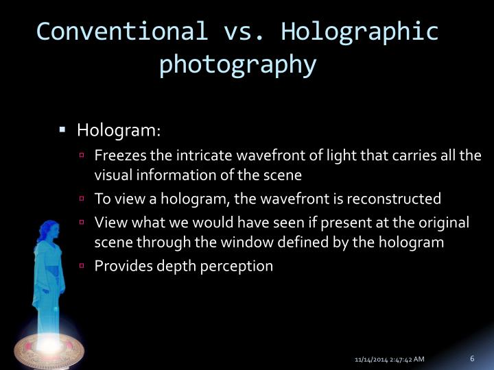 Conventional vs. Holographic photography