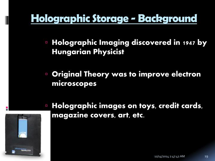 Holographic Storage - Background