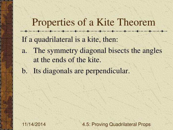 Properties of a Kite Theorem