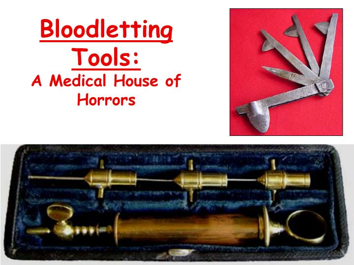 Bloodletting Tools: