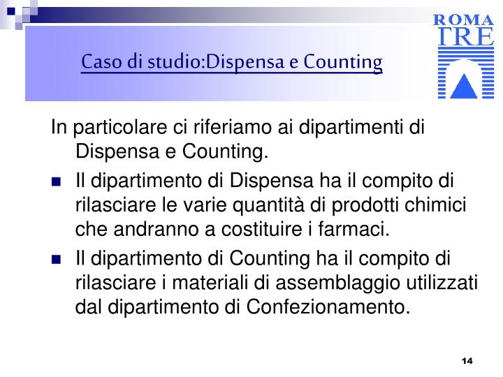 Caso di studio:Dispensa e Counting