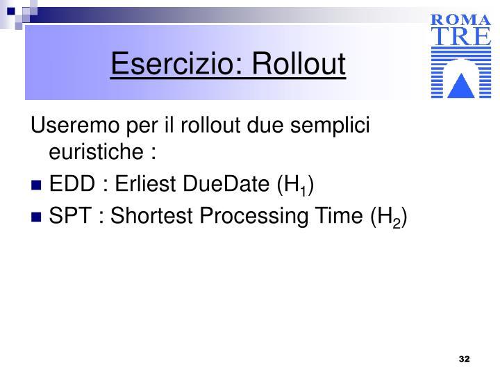 Esercizio: Rollout