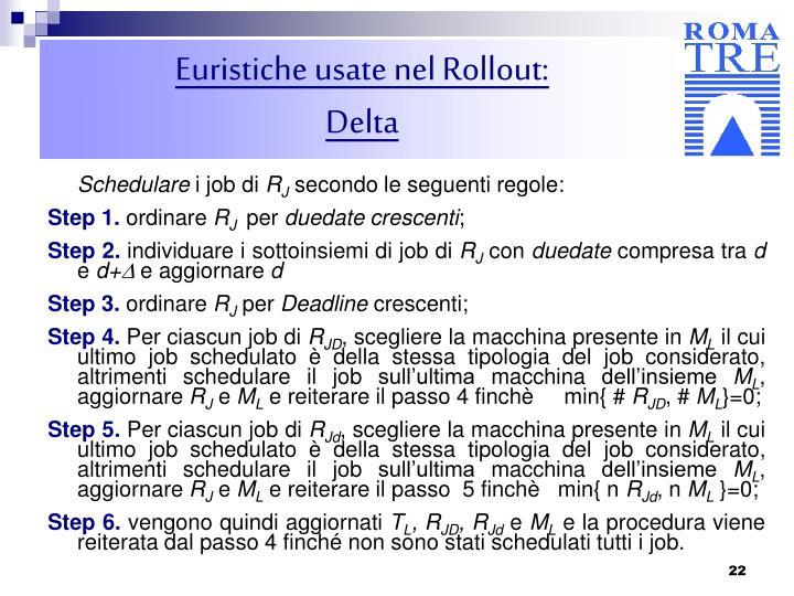 Euristiche usate nel Rollout: