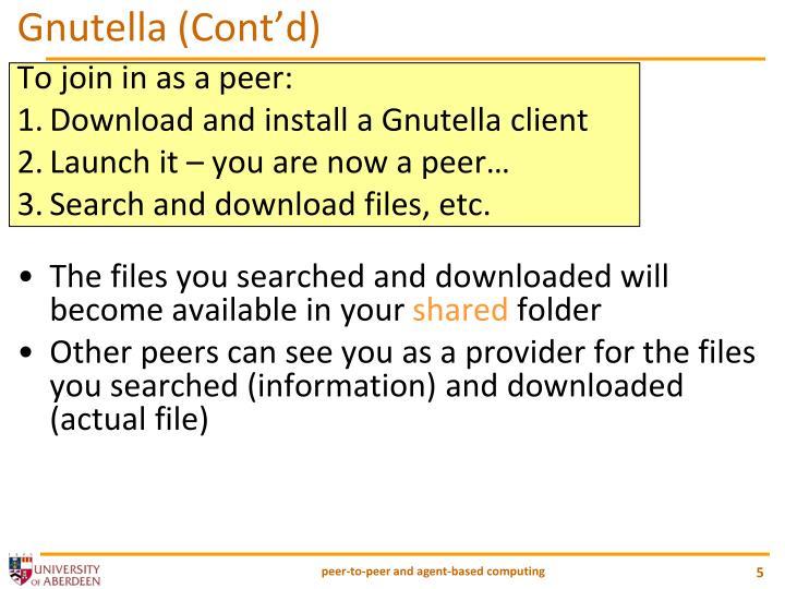 Gnutella (Cont'd)