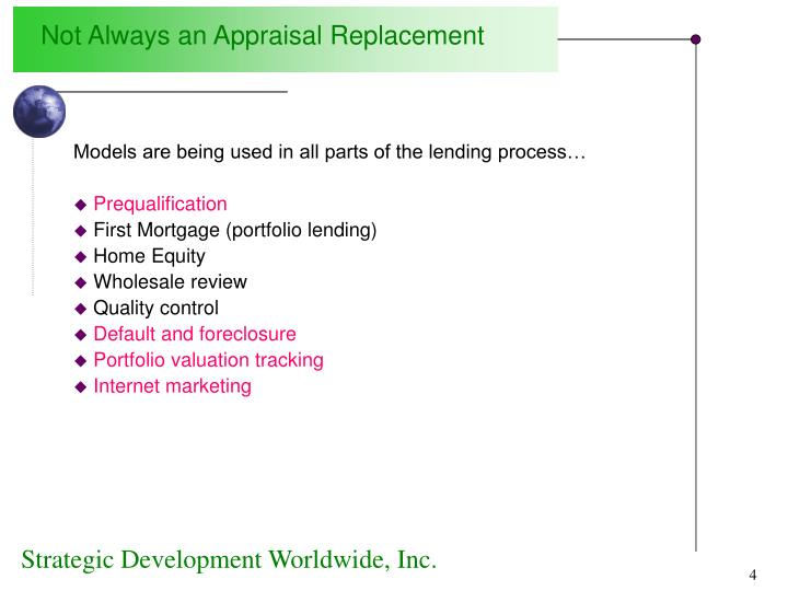 Not Always an Appraisal Replacement