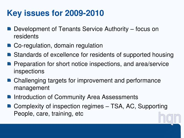 Key issues for 2009-2010