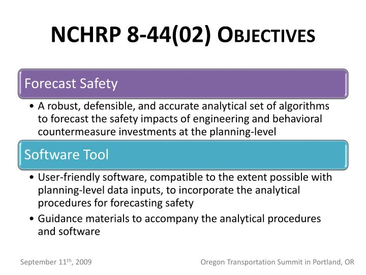 NCHRP 8-44(02) Objectives