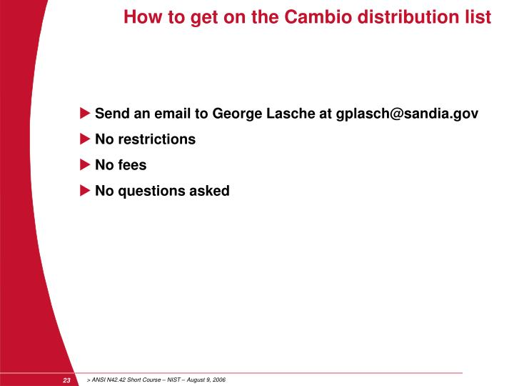 How to get on the Cambio distribution list